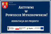 Aktywni w Powiecie Myszkowskim rekrutacja do projektu