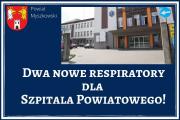 Dwa nowe respiratory w myszkowskim Szpitalu Powiatowym